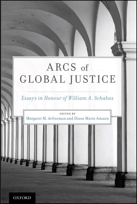 "important essays on myriad international law subfields in our new  important essays on myriad international law subfields in our new oup book ""arcs of global justice essays in honour of william a schabas"""